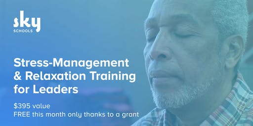 Stress-Management and Relaxation Training for Leaders