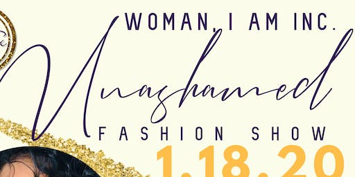 Woman, I Am Inc. Fashion Show + Orientation