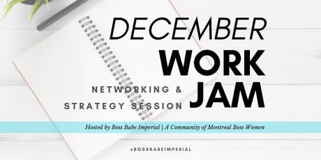 Dec Work Jam, Networking & Strategy Session tickets