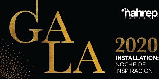 NAHREP Dallas: 2020 Installation Gala-Noche De Inspiracion