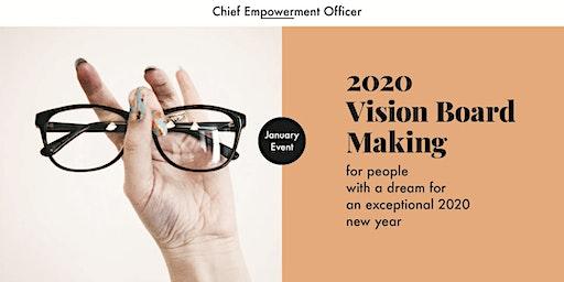 2020 Vision Board Making