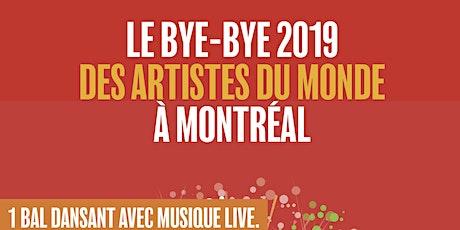 LE BYE-BYE 2019 DE LA WORLD MUSIC À MONTRÉAL-SOIRÉE DANSANTE AVEC ORCHESTRE tickets
