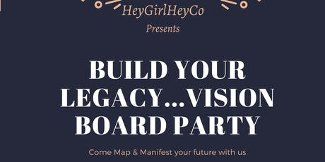 HGH BUILD YOUR LEGACY VISION BOARD PARTY tickets