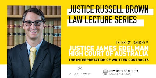 Justice Russell Brown Law Lecture Series