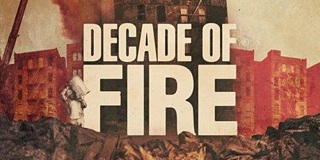 Films at the Schomburg: Decade of Fire tickets