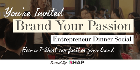 Brand Your Passion | Entrepreneur's Social Meetup tickets