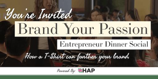 Brand Your Passion | Entrepreneur's Social Meetup