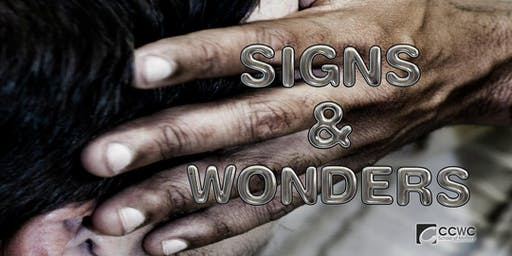 Signs & Wonders- Ministry Training Course