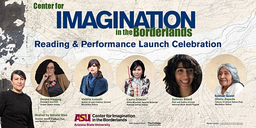 Center for Imagination in the Borderlands Reading & Performance Launch Celebration