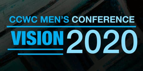 "CCWC Men's Conference ""Vision:2020"" tickets"