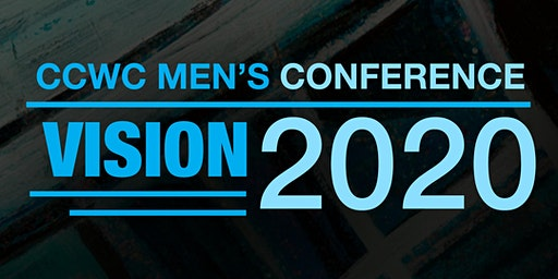 "CCWC Men's Conference ""Vision:2020"""