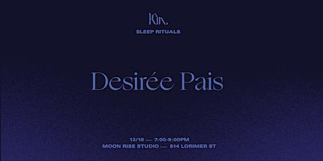 Deep Sleep With Desirée Pais tickets