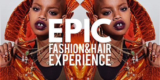 EPIC! Fashion & Hair Experience 2020 at The Coleman Bush Building