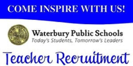 Waterbury Public School Teacher Recruitment Fair tickets