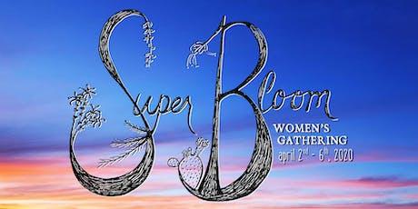 Super Bloom Women's Gathering tickets