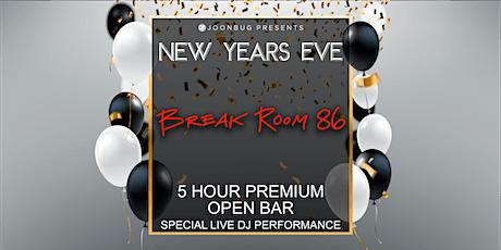 Break Room 86 NYE '20   NEW YEAR'S ROCKIN' EVE tickets