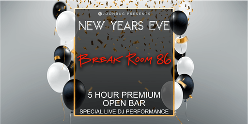 Break Room 86 NYE '20   NEW YEAR'S ROCKIN' EVE