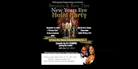 Sequins & Bow Ties NYE Hotel Party tickets