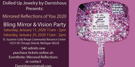 """Mirrored Reflections of You""  Bling Mirror & Vision Party"