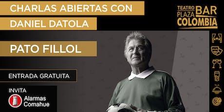 CHARLAS ABIERTAS: EL PATO FILLOL entradas