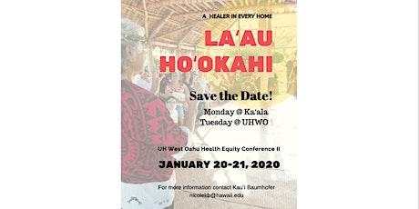 Laʻau Hoʻokahi: A Healer in Every Home tickets