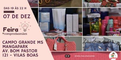 Feira #CompredasMães Campo Grande MS ingressos