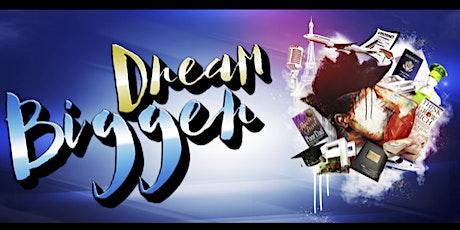 Life By Design: Dream Bigger tickets