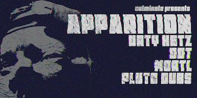 Apparition, DRTY HBTZ, DDT, MORTL, Pluto Dubs