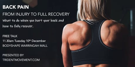 Back Pain: From initial injury to full recovery tickets