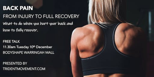 Back Pain: From initial injury to full recovery