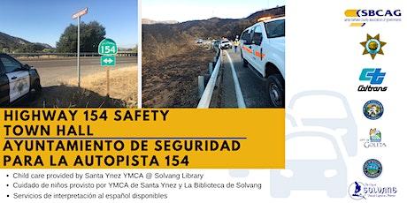 Highway 154 Safety Town Hall / Ayuntamiento de Seguridad para la Autopista tickets
