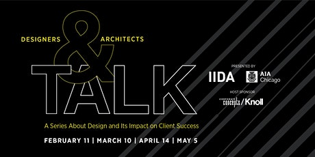 2020 Designers & Architects Talk: Design and Its Impact on Client Success tickets