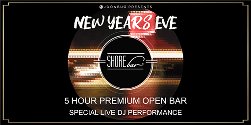 SHOREbar NYE '20 | NEW YEAR'S EVE PARTY