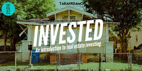 Invested: An Introduction to Real Estate Investing tickets