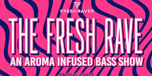 The FRESH RAVE: Locally Sourced Bass