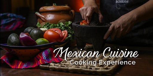 Mexican Cuisine Cooking Experience