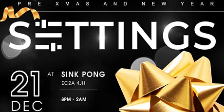 Christmas & New Year - SETTINGS tickets