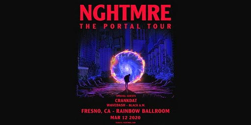 NGHTMRE - The Portal Tour - Fresno