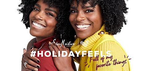 SheaMoisture's Holiday Feels Pop-Up tickets