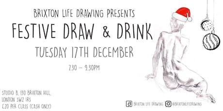 BRIXTON LIFE DRAWING PRESENTS - FESTIVE DRAW & DRINK tickets