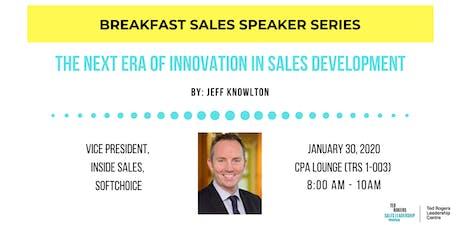 Breakfast Speaker Series - The Next Era of Innovation in Sales Development tickets