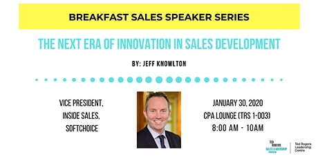 Breakfast Speaker Series - The Next Era of Innovation in Sales Development tickets