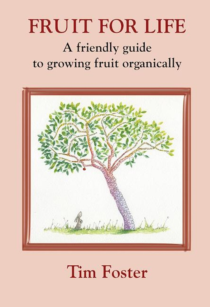 Growing Fruit Organically - Tim Foster image