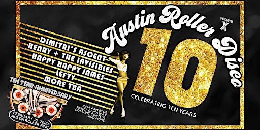10th Annual Austin Roller Disco