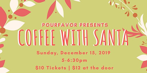 Pour Favor Presents Coffee with Santa
