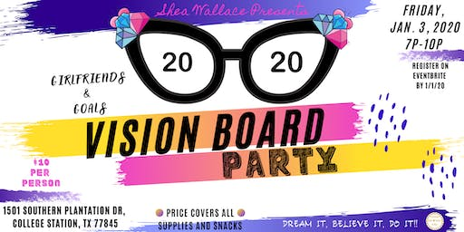 Girlfriends & Goals 2020 Vision Board Party