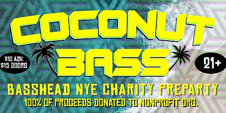 Coconut Bass: Basshead NYE Charity Preparty tickets