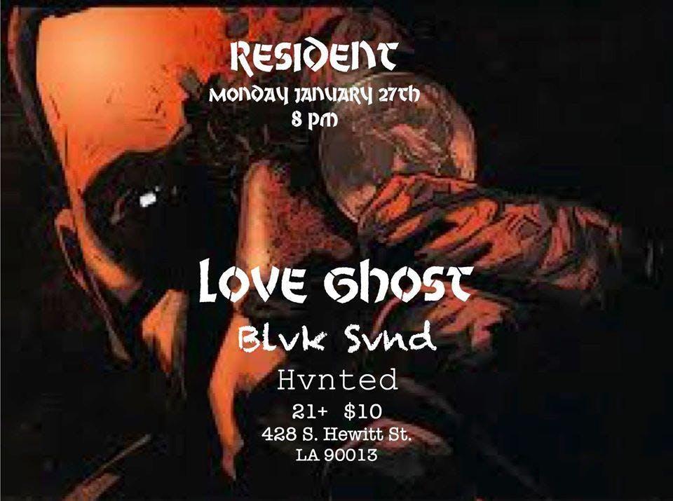 Love Ghost, Blvk Svnd and Hvnted