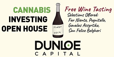Open House - Cannabis Investing & Wine Tasting tickets