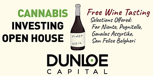 Open House - Cannabis Investing & Wine Tasting